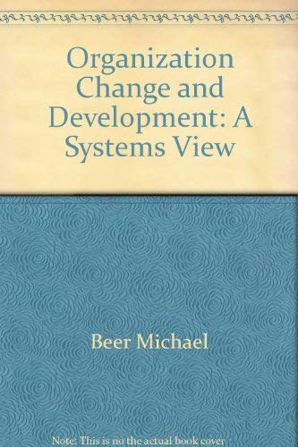 9780673161260: Organization Change and Development: A Systems View