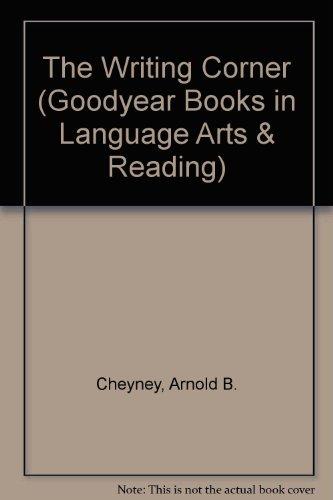 9780673161550: Title: The Writing Corner Goodyear Books in Language Arts