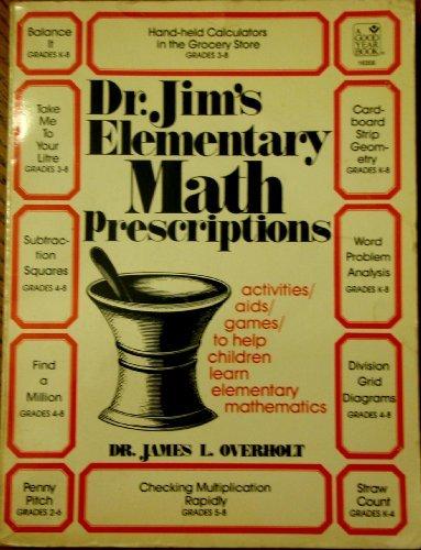 9780673163561: Dr.Jim's Elementary Math Prescription