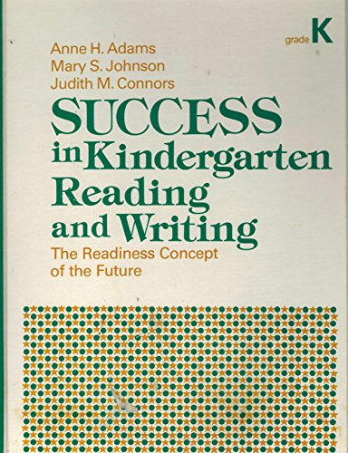 9780673164377: Success in Kindergarten Reading and Writing: The Readiness Concept of the Future