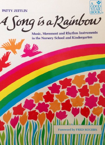 9780673164605: Song Is a Rainbow