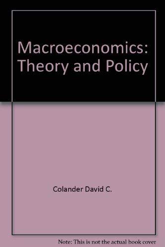 Macroeconomics Theory and Policy.: COLANDER, DAVID