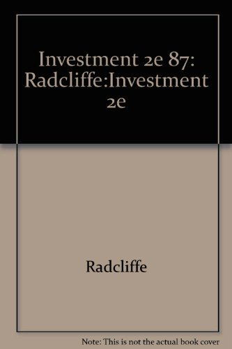 9780673166609: Investment 2e 87: Radcliffe:Investment 2e