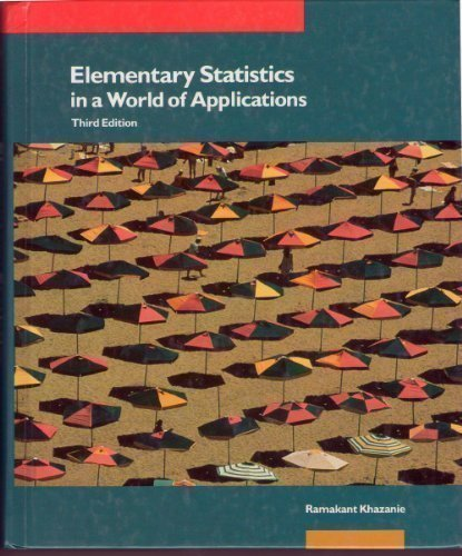 9780673167514: Elementary Statistics in a World of Applications