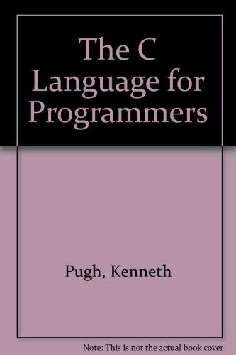 9780673180346: The C Language for Programmers