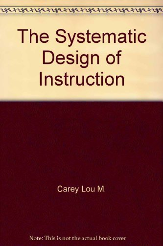 9780673180704 The Systematic Design Of Instruction Abebooks