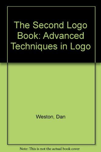 9780673180797: The Second Logo Book: Advanced Techniques in Logo