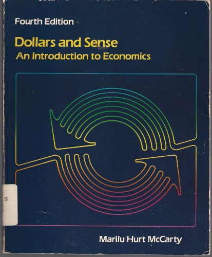 9780673181183: Dollars and sense: An introduction to economics