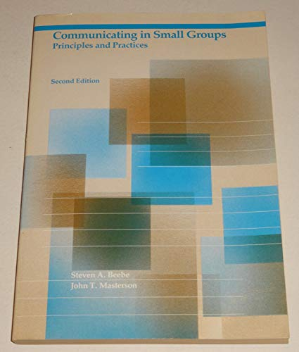 9780673181350: Communicating in Small Groups