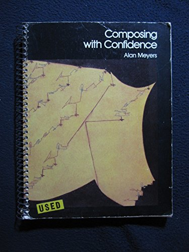 Composing with Confidence: Alan Meyers