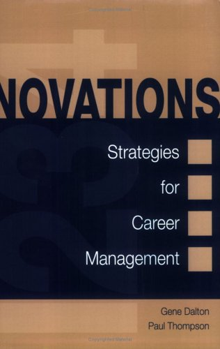 Novations: Strategies for Career Management: Gene W. Dalton,