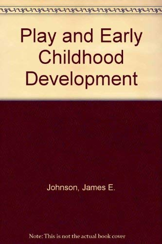 9780673182036: Play and Early Childhood Development