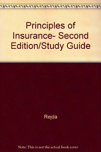 Principles of Insurance, Second Edition/Study Guide: n/a