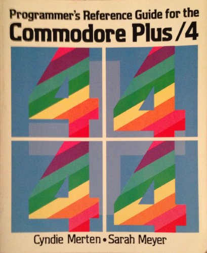 9780673182494: Programmer's Reference Guide for the Commodore Plus 4