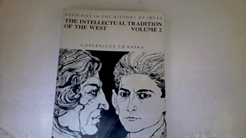 9780673183767: Intellectual Traditions of the West: Copernicus to Kafka v. 2: Readings in the History of Ideas
