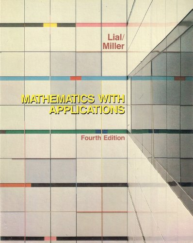 9780673184641: Mathematics: With Applications in the Management, Natural and Social Sciences