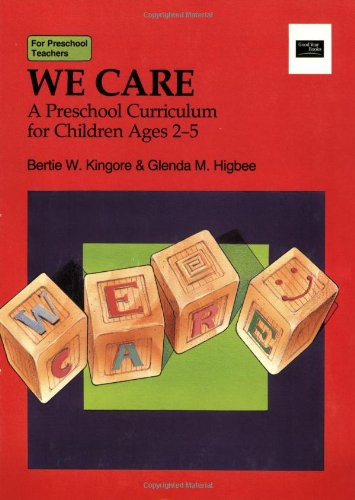 9780673185747: We Care: A Preschool Curriculum for Children Ages 2-5 (Good Year Book)