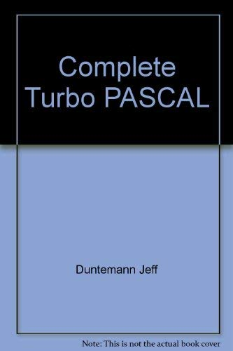 9780673186003: Complete Turbo Pascal