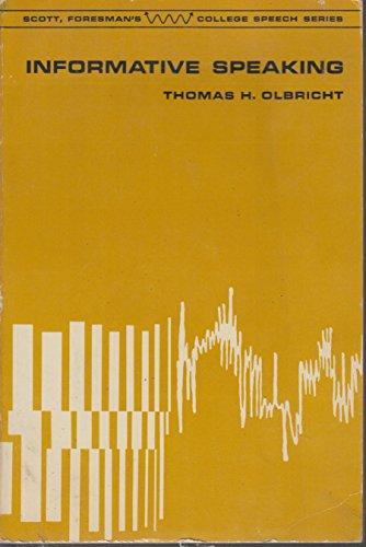 Informative speaking,: Olbricht, Thomas H.