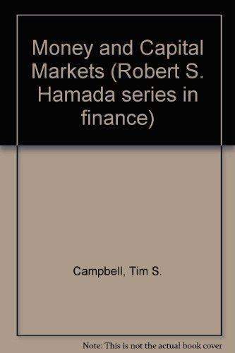 9780673187123: Money and Capital Markets (Robert S. Hamada series in finance)