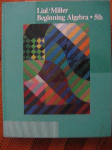 Beginning Algebra: Margaret L. Lial,