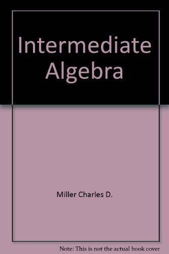 Intermediate algebra: Lial, Margaret L