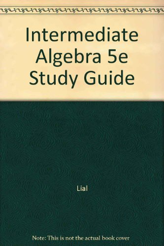 INTERMEDIATE ALGEBRA, 5th Edition : Study Guide
