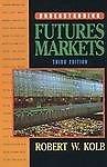9780673189011: Understanding Futures Markets (Robert S. Hamada series in finance)