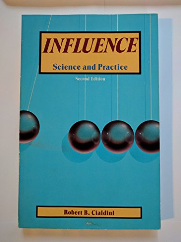 Influence: Science and Practice: R.B. Cialdini, Robert