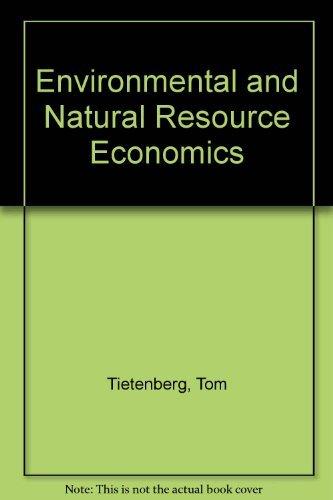 9780673189455: Environmental and Natural Resource Economics