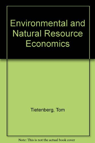 9780673189455: Environmental and Natural Resource Economics