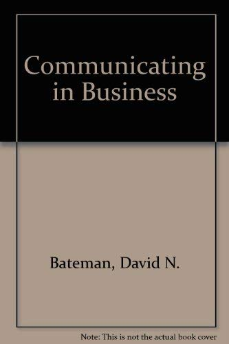 9780673189981: Communicating in Business