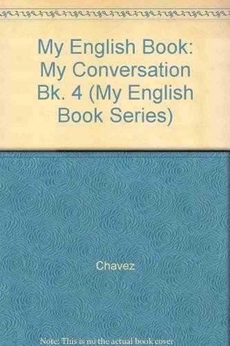 9780673191847: My Conversation Book 4 (My English Book Series) (Bk. 4)