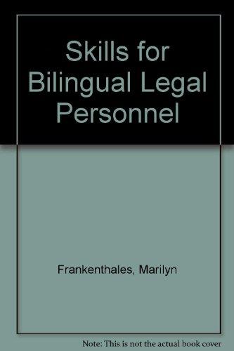 Skills for Bilingual Legal Personnel: Frankenthales, Marilyn