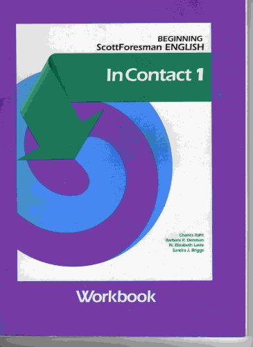 9780673195302: In Contact/Workbook 1 (ScottForesman English)
