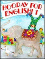 9780673195777: Hooray for English Book 1 (Bk. 1)