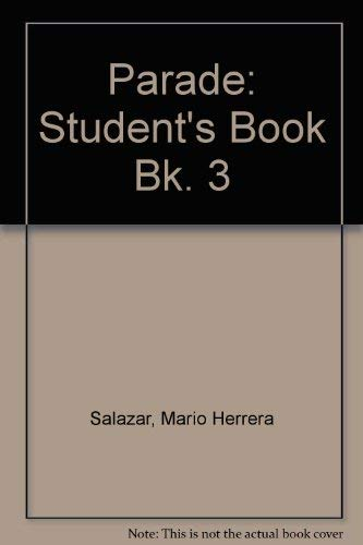 Parade: Level 3 (Bk. 3) (0673196151) by Herrera, Mario; Zanatta, Theresa
