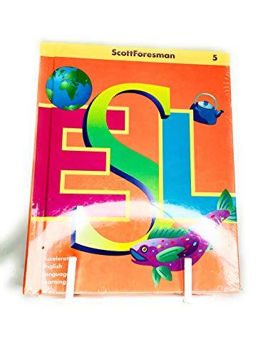 9780673196729: Scott Foresman ESL: Accelerating English Language Learning (Student Book) (Grade 5)
