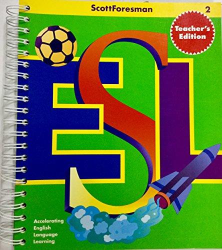 9780673196781: Scottforesman Esl 2: Teacher's Edition