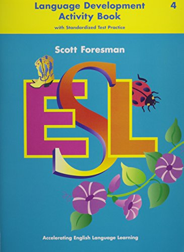 9780673196965: Scott Foresman Esl Book 4: Language Activity