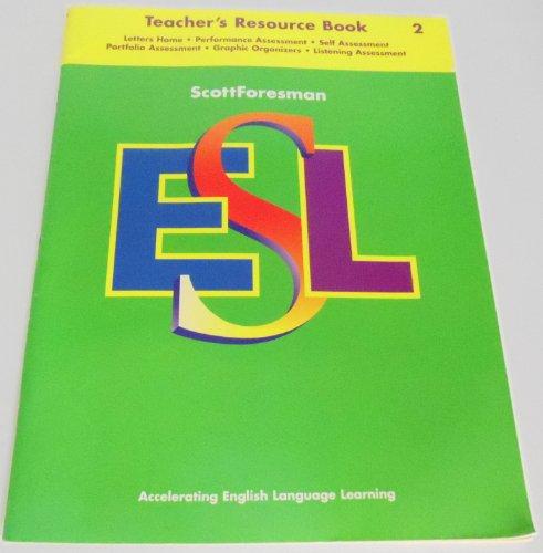 Scott Foresman Esl 2: Teacher's Resource Book (067319714X) by Cummins, Jim; et al