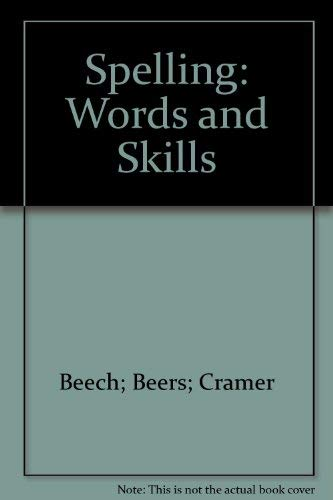 9780673203151: Spelling: Words and Skills