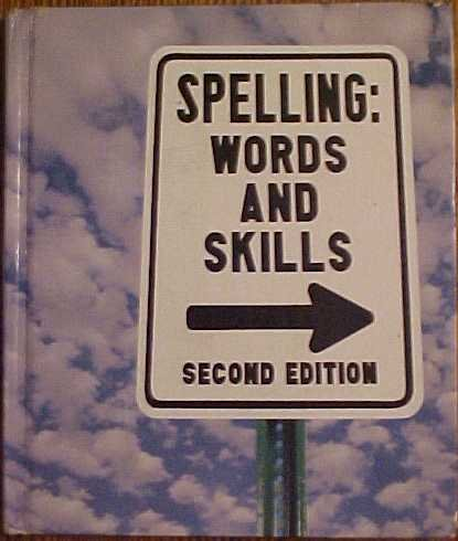 9780673204561: Spelling Words and Skills Second Edition Grade 6