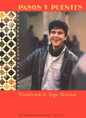 9780673207319: Pasos Y Puentes: Workbook & Tape Manual, Book Two