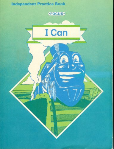 9780673212399: I Can (Focus - Reading for Success, Independent Practice Book)