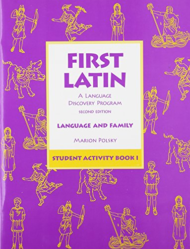 9780673215895: First Latin: A Language Discovery Program (Language and Family, Student Activity Book 1)