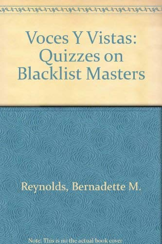 9780673216007: Voces Y Vistas: Quizzes on Blacklist Masters (Spanish Edition)