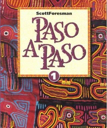 Paso a Paso: Level 1 (ScottForesman Spanish: Addison Wesley Longman