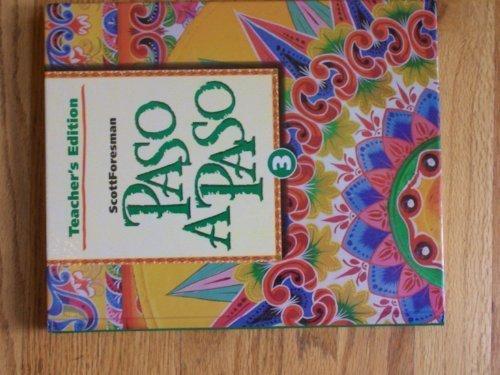 9780673216748: Paso a Paso, Book 3, Teacher's Edition