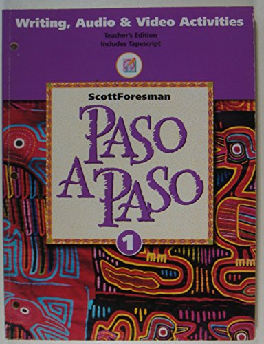 9780673216786: Paso A Paso 1, Writing, Audio and Video Activities Teacher's Edition